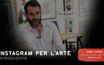 INSTAGRAM PER L'ARTE (VIDEOCORSO)